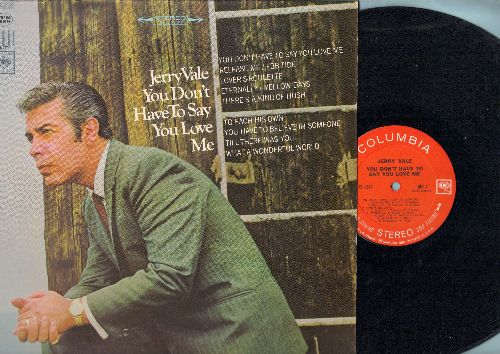 Vale, Jerry - You Don't Have To Say You Love Me: Release Me, What A Wonderful World, There's A Kind Of Hush (Vinyl STEREO LP record) - NM9/NM9 - LP Records