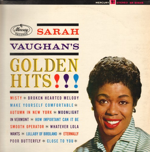 Vaughan, Sarah - Golden Hits!: Misty, Broken Hearted Melody, Make Yourself Comfortable, Whatever Lola Wants, Smooth Operator (Vinyl STEREO LP record, re-issue of vintsage recordings) - NM9/NM9 - LP Records