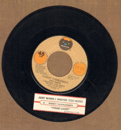 Vanwarmer, Randy - Just When I Needed You Most/Your Light (with juke box label) - NM9/ - 45 rpm Records