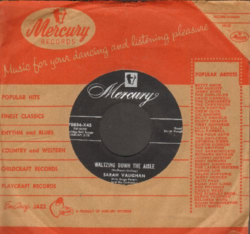Vaughan, Sarah - Waltzing Down The Aisle/How Important Can It Be (with vintage Mercury company sleeve) - NM9/ - 45 rpm Records