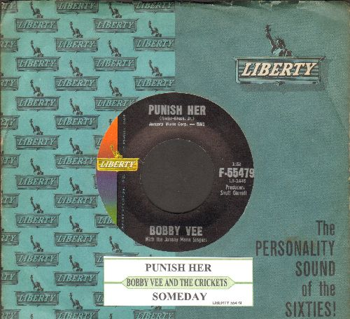 Vee, Bobby - Punish Her/Someday (with juke box label and vintage Liberty company sleeve)) - NM9/ - 45 rpm Records