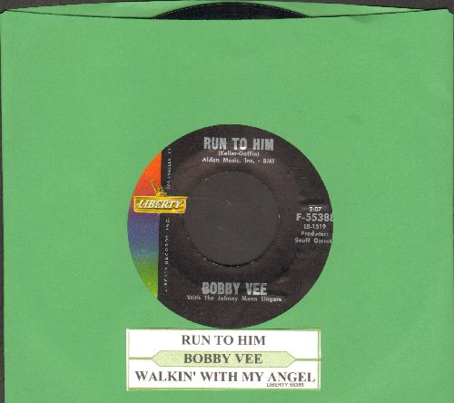Vee, Bobby - Run To Him/Walkin' With My Angel (with juke box label) - NM9/ - 45 rpm Records