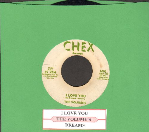 Volumes - I Love You/Dreams  (Dist.by Jay-Gee) (with juke box label)  - EX8/ - 45 rpm Records