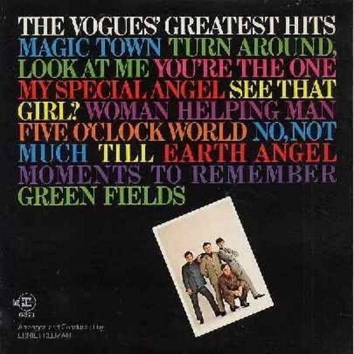 Vogues - The Vogues' Greatest Hits: Earth Angel, Five O'Clock World, Moments To Remember, You're The One, My Special Angel, Turn Around Look At Me, Till (Vinyl STEREO LP record) - NM9/VG7 - LP Records