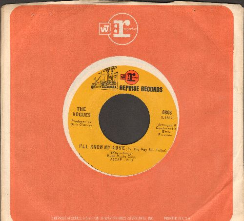 Vogues - I'll Know My Love (By The Way She Talks)/Woman Helping Man (with Reprise company sleeve) - NM9/ - 45 rpm Records