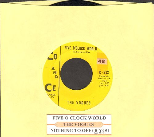 Vogues - Five O'Clock World (as featured on -The Drew Carey Show- in 2nd Season Theme)/Nothing To Offer You (with juke box label) - EX8/ - 45 rpm Records