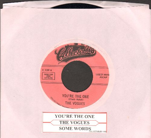Vogues - You're The One/Some Words (double-hit reissue with juke box label) - NM9/ - 45 rpm Records