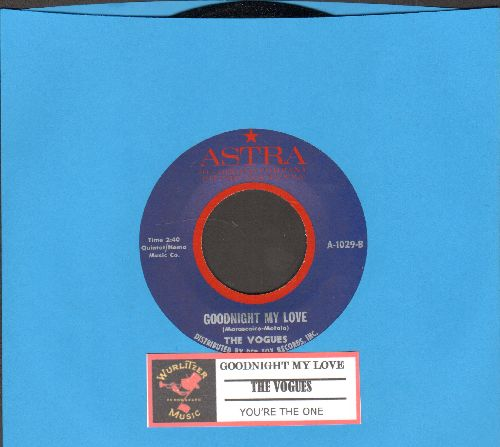 Vogues - Goodnight My Love/You're The One (double-hit re-issue with juke box label) - NM9/ - 45 rpm Records