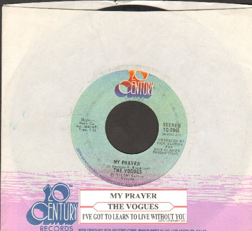 Vogies - My Prayer/I've Got to Learn To Live Without You (with juke box label and company sleeve) - EX8/ - 45 rpm Records