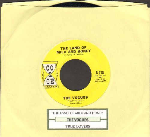 Vogues - The Land Of Milk And Honey/True Lovers (with juke box label) - NM9/ - 45 rpm Records