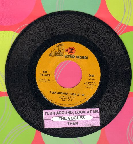 Vogues - Turn Around Look At Me/Then (ith juke box label) - EX8/ - 45 rpm Records