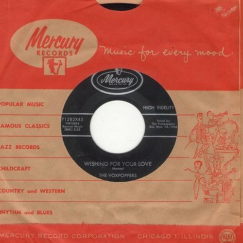 Voxpoppers - Wishing For Your Love/Last Drag (with vintage Mercury company sleeve) - M10/ - 45 rpm Records