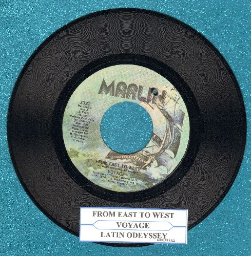Voyage - From East To West/Latin Oddyssey (with juke box label)(bb) - NM9/ - 45 rpm Records