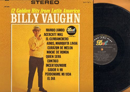 Vaughn, Billy - 12 Golden Hits From Latin America: Mambo Jambo, Corazon De Melon, Contigo, El Cumbanchero (Vinyl STEREO LP record) - NM9/NM9 - LP Records