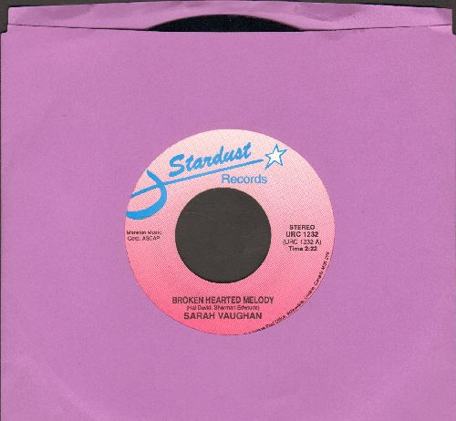 Vaughan, Sarah - Broken Hearted Melody/You Don't Have To Say You Love Me (by Dusty Springfield on flip-side) (double-hit re-issue) - NM9/ - 45 rpm Records