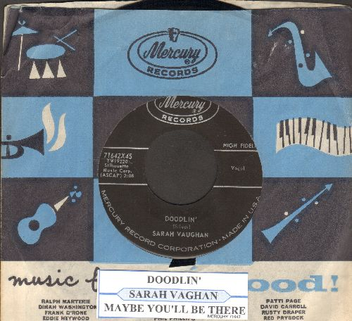 Vaughan, Sarah - Doodlin'/Maybe You'll Be There (with juke box label and RARE vintage Mercury company sleeve) - NM9/ - 45 rpm Records
