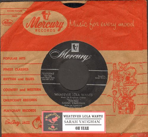 Vaughan, Sarah - Whatever Lola Wants/Oh Yeah (with juke box label and company sleeve) - EX8/ - 45 rpm Records