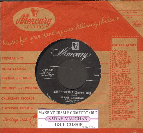 Vaughan, Sarah - Make Yourself Comfortable/Idle Gossip (with Mercury company sleeve and juke box label) - NM9/ - 45 rpm Records