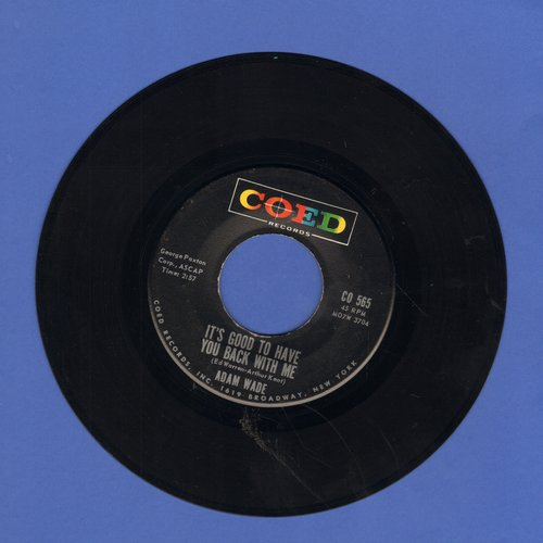 Wade, Adam - It's Good To Have You Back With Me/How Are Things In Lovers Lane - EX8/ - 45 rpm Records