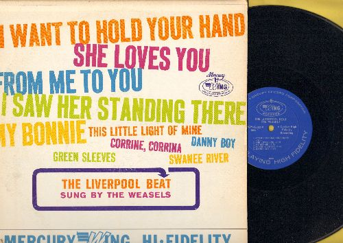 Weasels - The Liverpool Beat: She Loves You, I Want To Hold Your Hand, My Bonnie, From Me To You, Danny Boy, Green Sleeves (Vinyl MONO LP record) - EX8/EX8 - LP Records