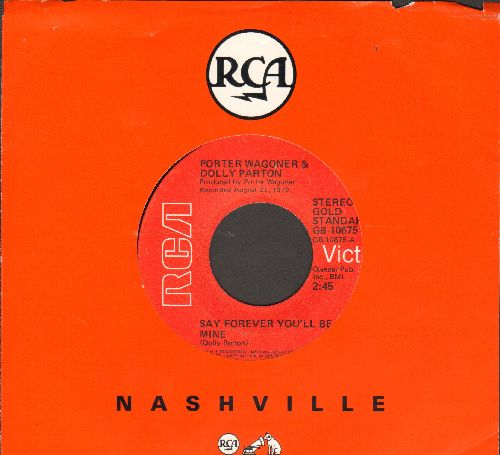 Wagoner, Porter & Dolly Parton - Say Forever You'll Be Mine/How Can I (Help You Forgive Me) (double-hit re-issue with RCA company sleeve) - VG7/ - 45 rpm Records