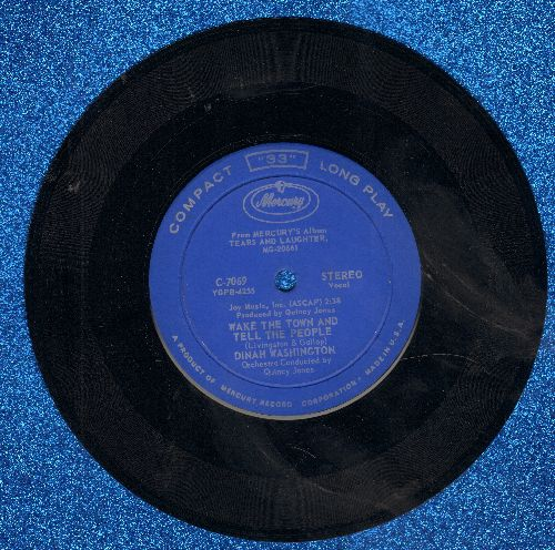 Washington, Dinah - Wake The Town And Tell The People/I Just Found Out About Love (RARE 7 inch 33rpm STEREO record, small spindle hole) - EX8/ - 45 rpm Records