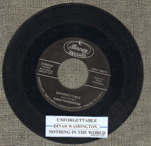 Washington, Dinah - Unforgettable/Nothing In The World (with juke box label) - VG7/ - 45 rpm Records