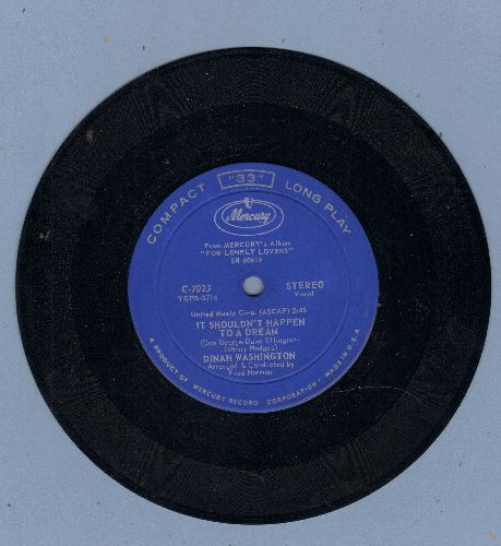 Washington, Dinah - It Shouldn't Happen To A Dream/I Wish I Didn't Love You So (7 inch 33 rpm STEREO record, small spindle hole) - EX8/ - 45 rpm Records