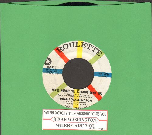 Washington, Dinah - You're Nobody 'Til Somebody Loves You/Where Are You (with juke box label) - NM9/ - 45 rpm Records