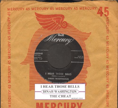 Washington, Dinah - I Hear Those Bells/The Cheat (with juke box label and vintage Mercury company sleeve) - EX8/ - 45 rpm Records