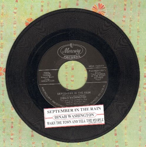 Washington, Dinah - September In The Rain/Wake The Town And Tell The People (with juke box label) - EX8/ - 45 rpm Records