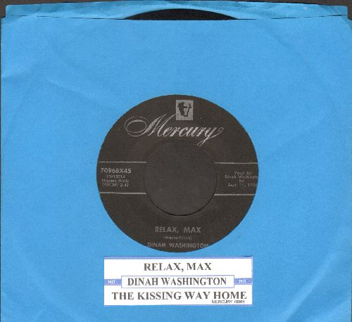 Washington, Dinah - Relax, Max/The Kissing Way Home (with juke box label) - EX8/ - 45 rpm Records