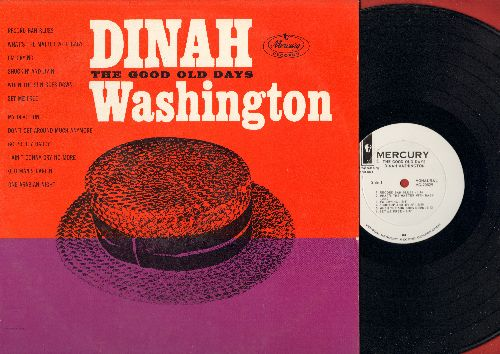 Washington, Dinah - The Good Old Days: Go Pretty Daddy, One Arabian Night, Shuckin' And Jivin', Don't Get Around Much Anymore (Vinyl MONO LP record, DJ advance pressing) - NM9/NM9 - LP Records