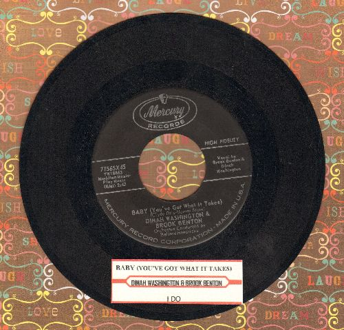 Washington, Dinah & Brook Benton - Baby (You've Got What It Takes)/I Do (with juke box label) - VG7/ - 45 rpm Records