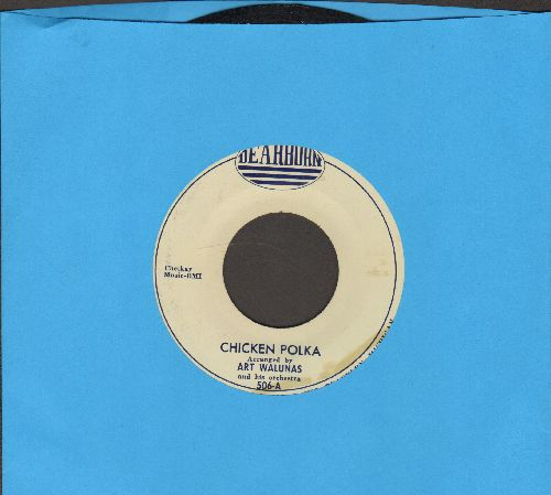 Walunas, Art & His Orchestra - Chicken Polka/Scandinavian Schottische - EX8/ - 45 rpm Records