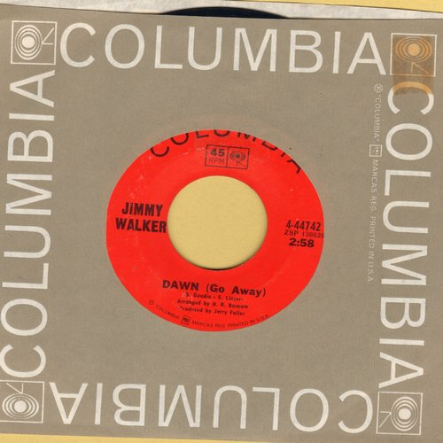 Walker, Jimmy - Dawn (Go Away)/The Greatest Love (with Columbia company sleeve) - NM9/ - 45 rpm Records