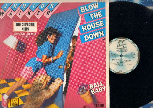 Walker, Junior - Blow The House Down (6:59 Vocal Version)/Blow The House Down (6:30 Instrumental) (12 inch 45rpm Maxi Single, German Pressing) - NM9/NM9 - Maxi Singles