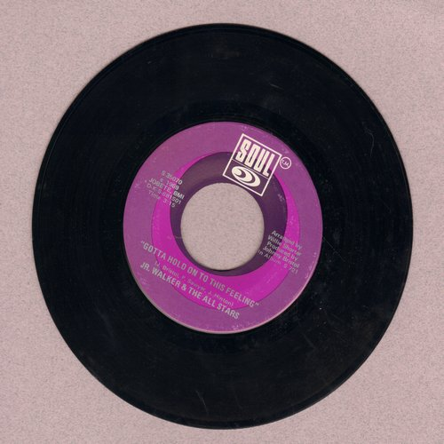 Walker, Jr. & The All Stars - Gotta Hold On To This Feeling/Clining To The Thought That She's Coming Back (bb) - EX8/ - 45 rpm Records