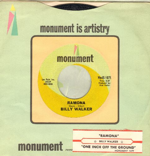 Walker, Billy - Ramona (VERY Pleasant 1960s Country Version of the Standard)/One Inch Off The Ground (with Monument company sleeve and juke box label) - M10/ - 45 rpm Records