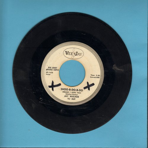 Walker, Jay - Shoo-B-Do-B-Do/It's Love (ULTRA-DREAMY vintage Teen Idol two-sider! DJ advance pressing) (wol) - VG7/ - 45 rpm Records