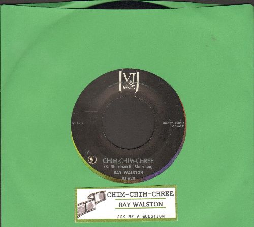 Walston, Ray - Chim-Chim-Chree/Ask Me A Question (with juke box label) (bb) - EX8/ - 45 rpm Records