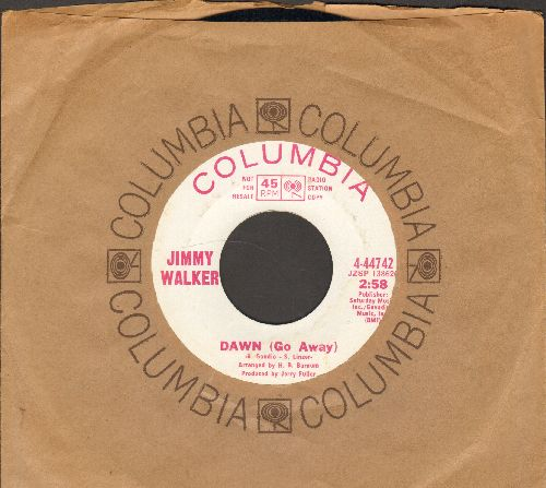 Walker, Jimmy - Dawn (Go Away)/The Greatest Love (DJ advance pressing with Columbia company sleeve)(wol) - NM9/ - 45 rpm Records