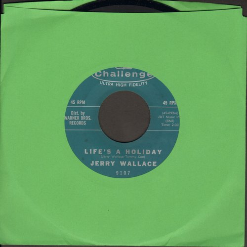 Wallace, Jerry - Life's A Holiday/I Can See An Angel Walking - VG7/ - 45 rpm Records