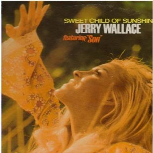 Wallace, Jerry - Sweet Child Of Sunshine: Son, With Pen In hand, Little Things, Touch Me, Temptation (Vinyl STEREO LP record) - NM9/NM9 - LP Records