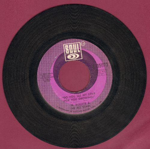 Walker, Jr. & The All Stars - Do You See My Love (For You Growing)/Groove And Move - VG7/ - 45 rpm Records