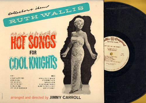 Wallis, Ruth - Hot Songs For Cool Nights: He Wants A Little Pizza, Hopalong Chastity, Booze Is The Answer, Army Gave My Husband Back (vinyl MONO LP record) - NM9/NM9 - LP Records