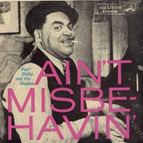 Waller, Fats - Ain't Misbehavin': Honeysuckle Rose, I Can't Give You Anything But Love, I'm Gonna Sit Right Down And Write Myself A Letter, The Joint Is Jumpin', Tea For Two (Vinyl LP record) - EX8/EX8 - LP Records