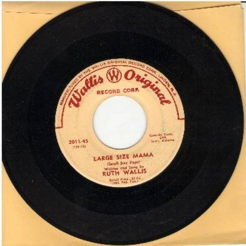 Wallis, Ruth - Large Size Mama/If I Had Said Yes - EX8/ - 45 rpm Records