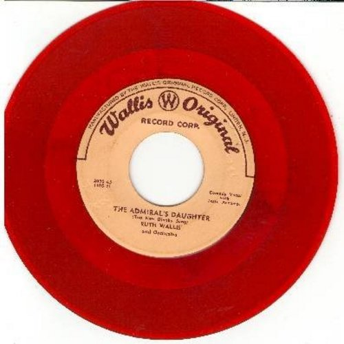 Wallis, Ruth - The Admiral's Daughter/The Sweater Girl (RED vinyl pressing) - VG6/ - 45 rpm Records