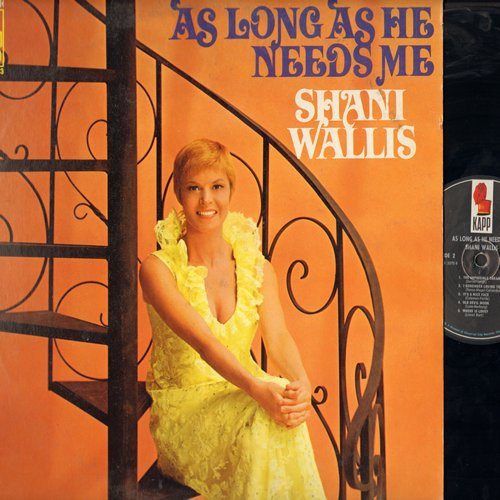 Wallis, Shani - As Long As He Needs Me: This Girl's In Love With You, The Impossible Dream, It's A Nice Face, Where Is Love? (Vinyl STEREO LP record) - NM9/EX8 - LP Records